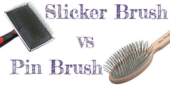 Slicker Brush vs Pin Brush